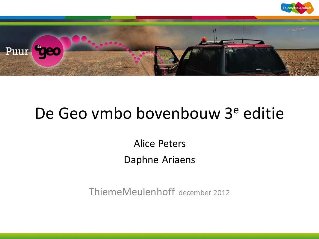De Geo vmbo bovenbouw 3 e editie Alice Peters Daphne Ariaens ThiemeMeulenhoff december 2012