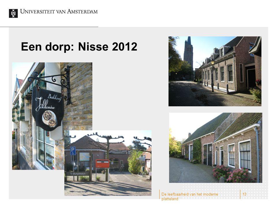 Een dorp: Nisse 2012 De leefbaarheid van het moderne platteland 13
