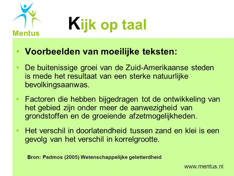 K ijk op taal Mentus www.mentus.nl Voor de ongelijkmatige bevolkingsspreiding in India zijn verschillende oorzaken.