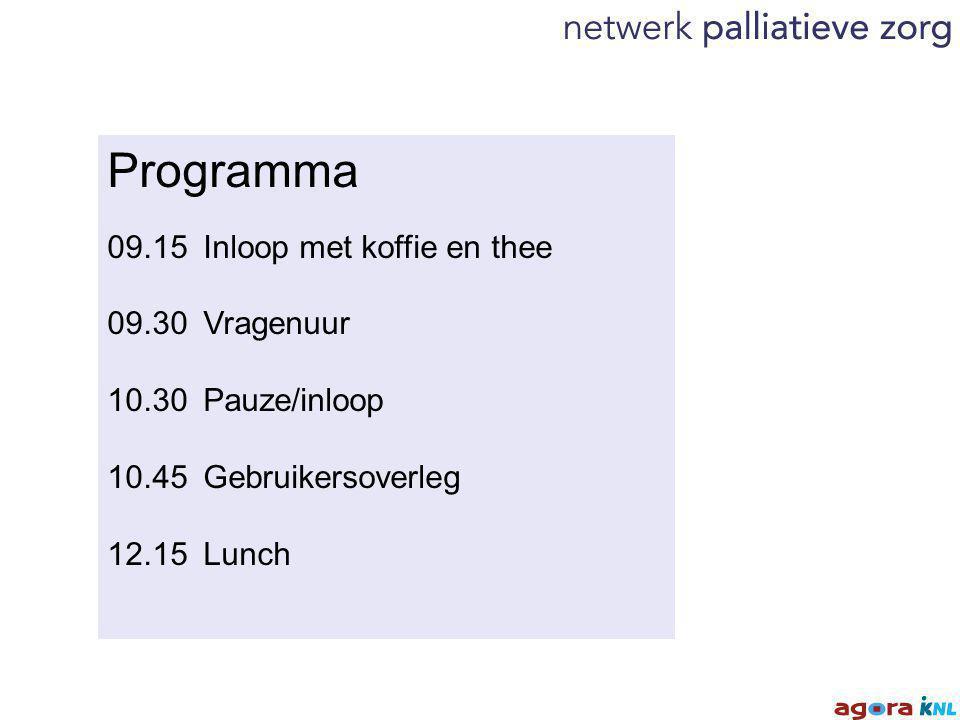 Programma 09.15Inloop met koffie en thee 09.30 Vragenuur 10.30 Pauze/inloop 10.45 Gebruikersoverleg 12.15 Lunch
