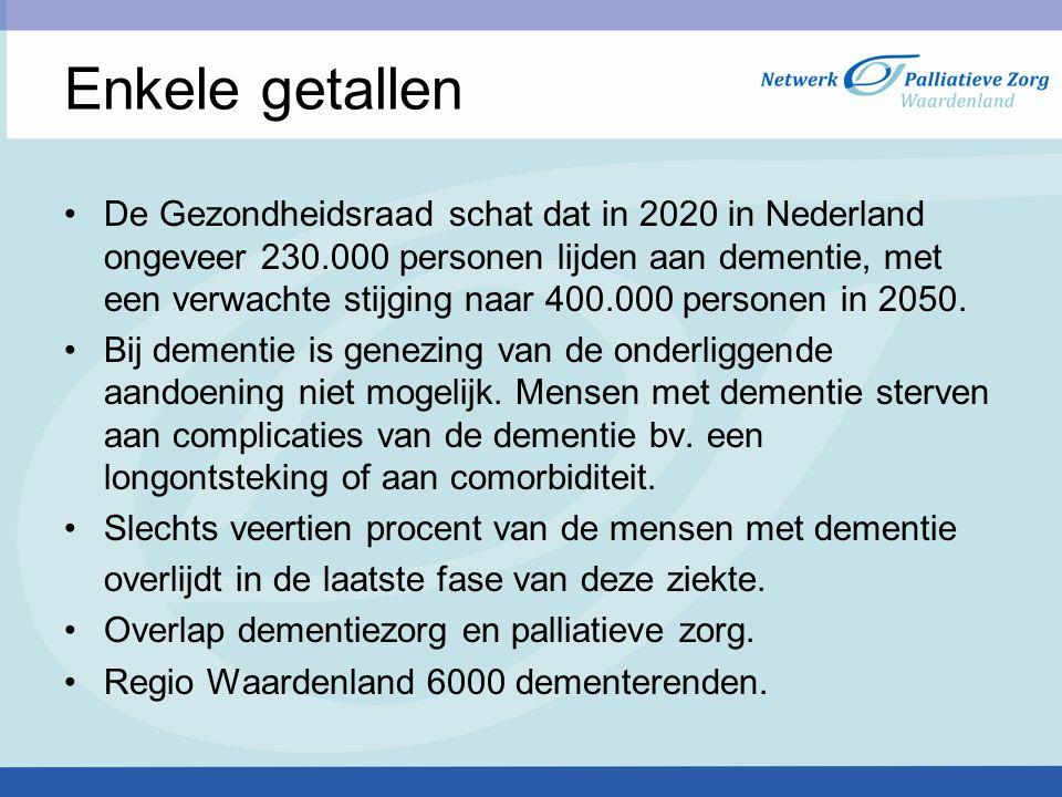 Enkele getallen De Gezondheidsraad schat dat in 2020 in Nederland ongeveer 230.000 personen lijden aan dementie, met een verwachte stijging naar 400.0