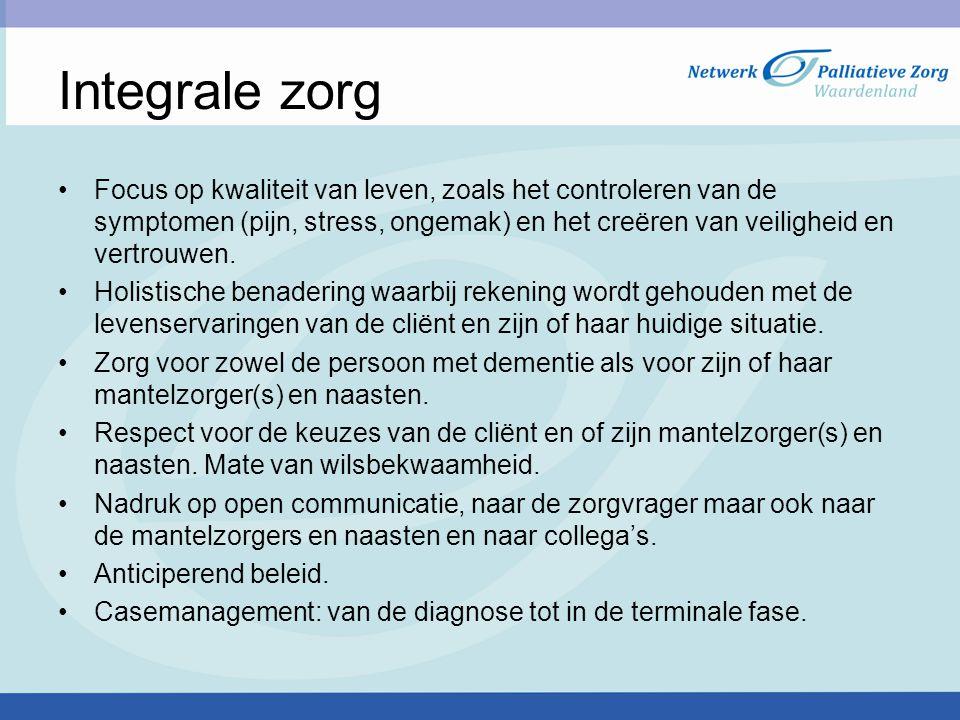 Integrale zorg Focus op kwaliteit van leven, zoals het controleren van de symptomen (pijn, stress, ongemak) en het creëren van veiligheid en vertrouwe