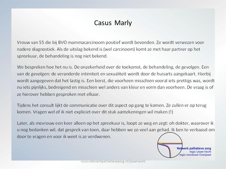 Casus Marly www.netwerkpalliatievezorg.nl/ijsselvecht
