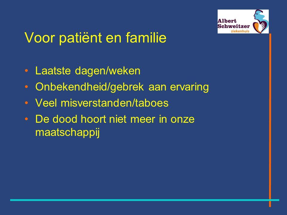 Voor de dokter Weinig ervaring Ingewikkelde materie Professionalisering Ander gebruik medicatie Druk van patiënt en/of familie Tijdrovend Samenwerken Maar 1 kans om het goed te doen Moeilijk toetsbaar