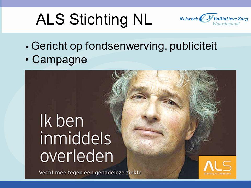 Gericht op fondsenwerving, publiciteit Campagne ALS Stichting NL