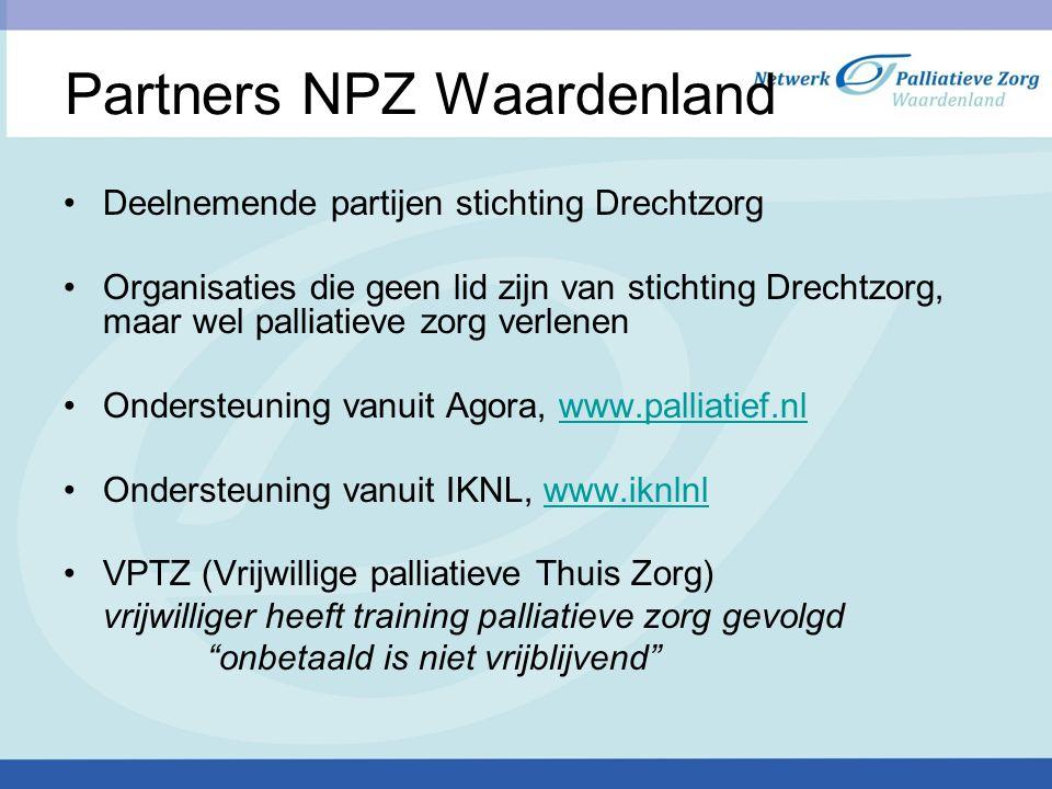 Partners NPZ Waardenland Deelnemende partijen stichting Drechtzorg Organisaties die geen lid zijn van stichting Drechtzorg, maar wel palliatieve zorg
