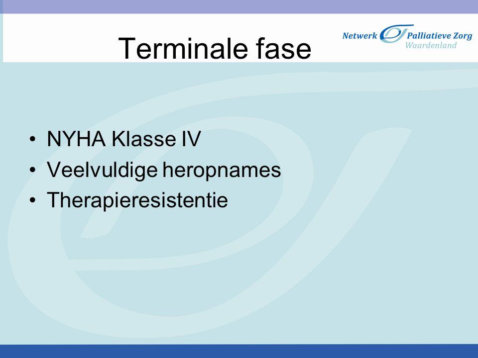 Terminale fase NYHA Klasse IV Veelvuldige heropnames Therapieresistentie