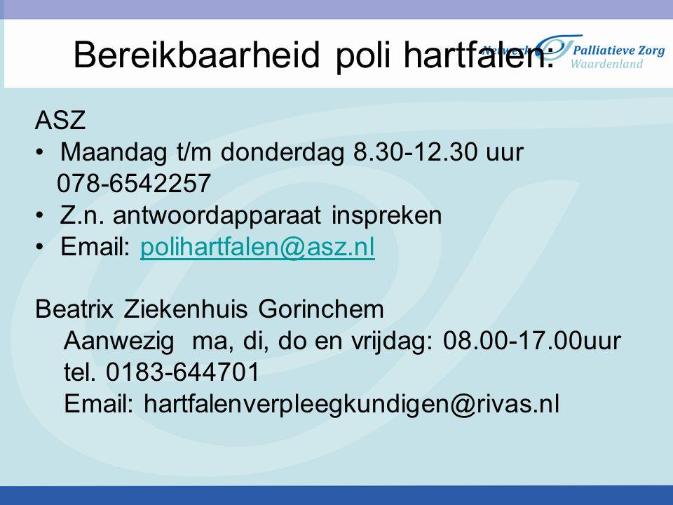 Bereikbaarheid poli hartfalen: ASZ Maandag t/m donderdag 8.30-12.30 uur 078-6542257 Z.n. antwoordapparaat inspreken Email: polihartfalen@asz.nlpolihar
