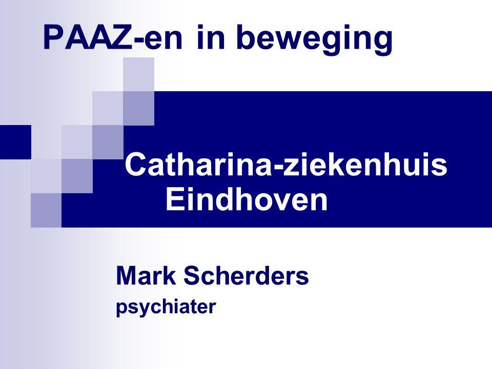 PAAZ-en in beweging Catharina-ziekenhuis Eindhoven Mark Scherders psychiater