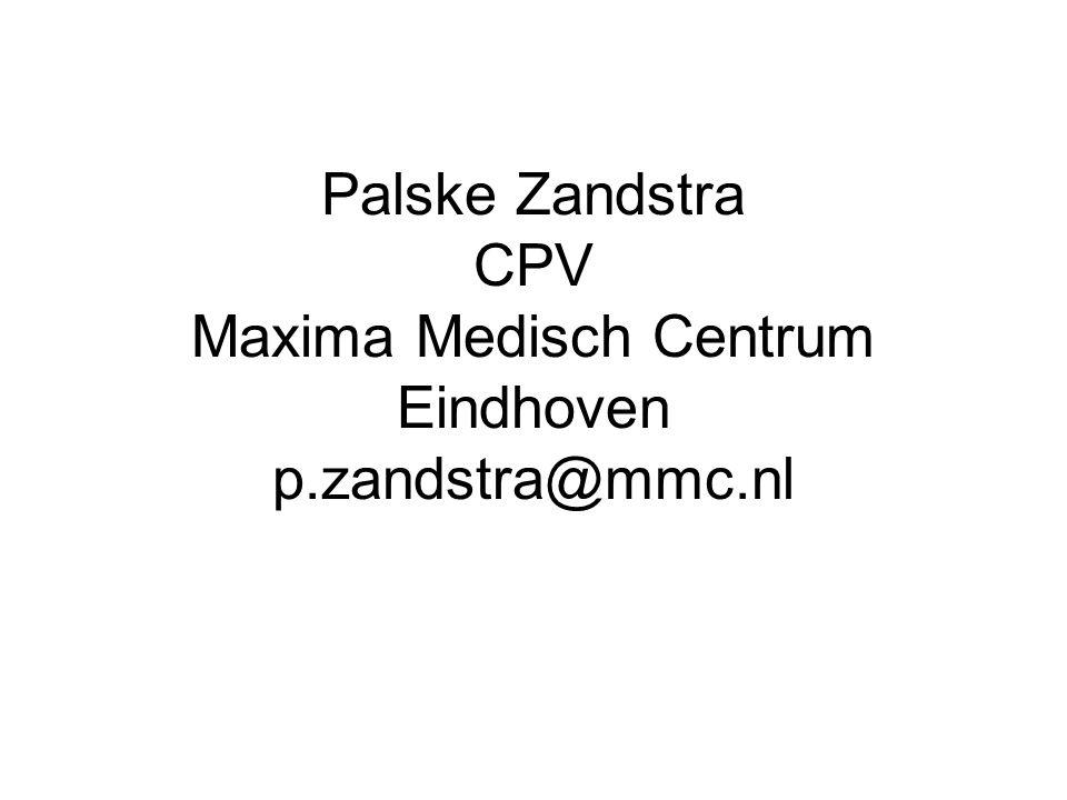 Palske Zandstra CPV Maxima Medisch Centrum Eindhoven p.zandstra@mmc.nl