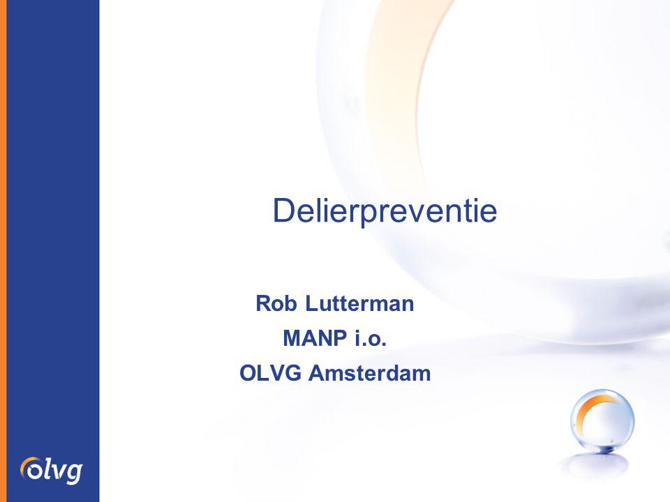 Delierpreventie Rob Lutterman MANP i.o. OLVG Amsterdam