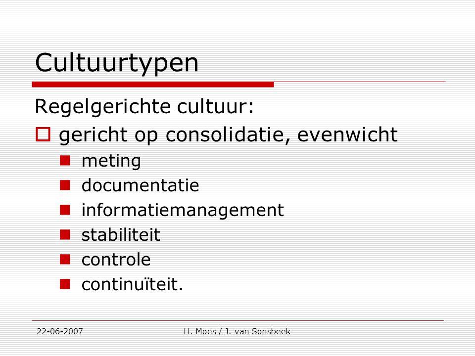 Cultuurtypen Regelgerichte cultuur:  gericht op consolidatie, evenwicht meting documentatie informatiemanagement stabiliteit controle continuïteit. 2