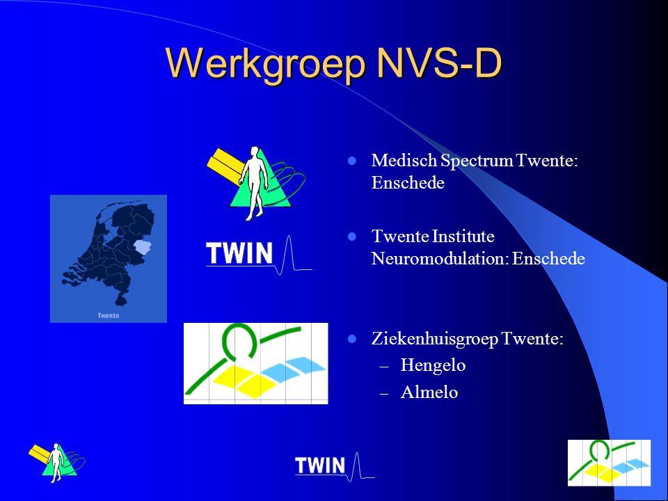 Werkgroep NVS-D Medisch Spectrum Twente: Enschede Twente Institute Neuromodulation: Enschede Ziekenhuisgroep Twente: – Hengelo – Almelo