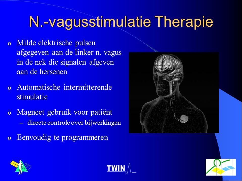 N.-vagusstimulatie Therapie o Milde elektrische pulsen afgegeven aan de linker n. vagus in de nek die signalen afgeven aan de hersenen o Automatische