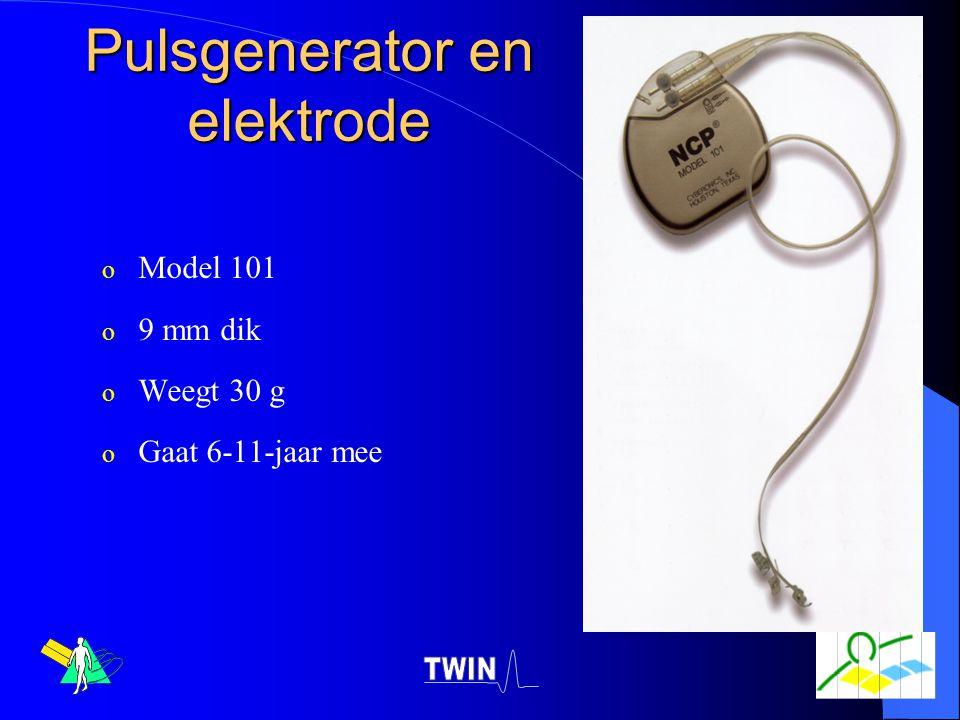 Pulsgenerator en elektrode o Model 101 o 9 mm dik o Weegt 30 g o Gaat 6-11-jaar mee