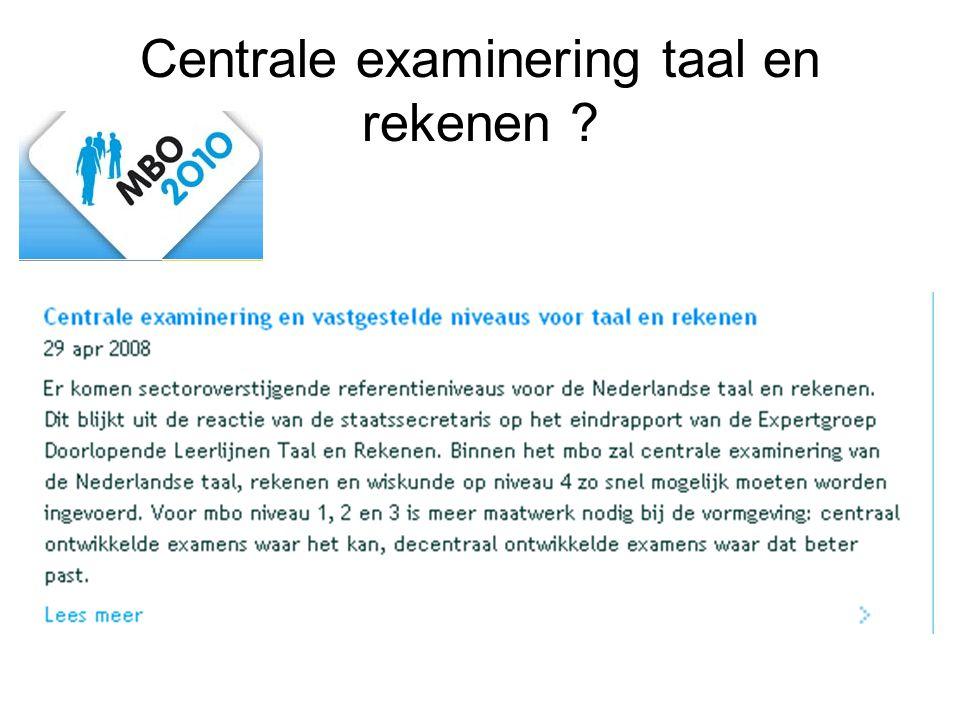 Centrale examinering taal en rekenen ?