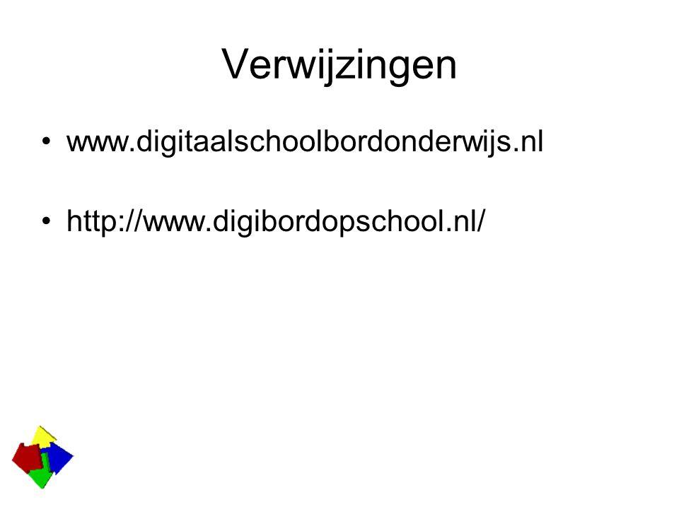 Verwijzingen www.digitaalschoolbordonderwijs.nl http://www.digibordopschool.nl/