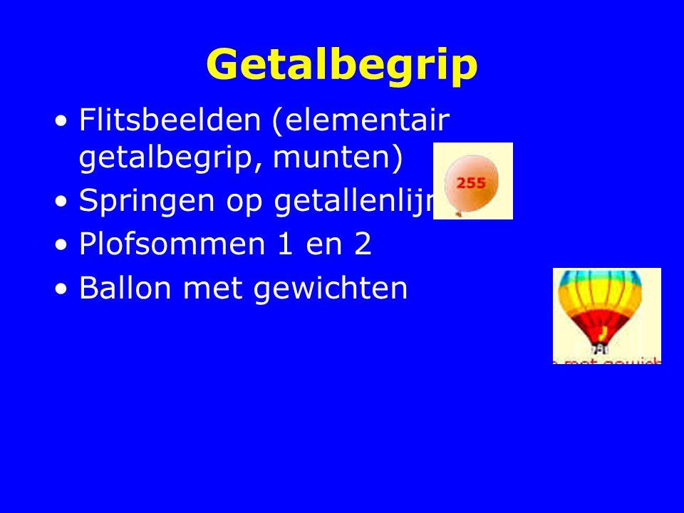 Getalbegrip Flitsbeelden (elementair getalbegrip, munten) Springen op getallenlijn Plofsommen 1 en 2 Ballon met gewichten