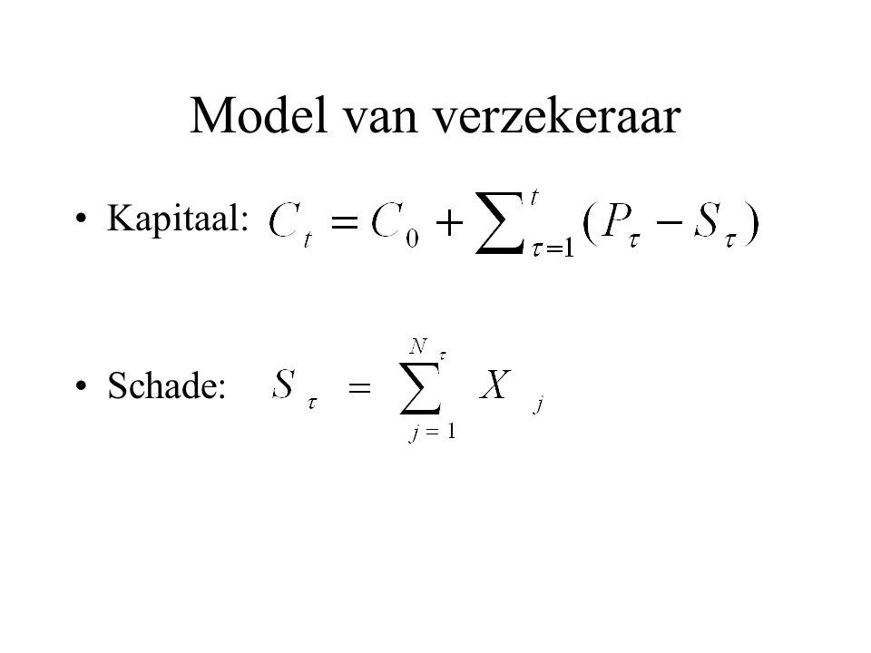 Model van verzekeraar Kapitaal: Schade: