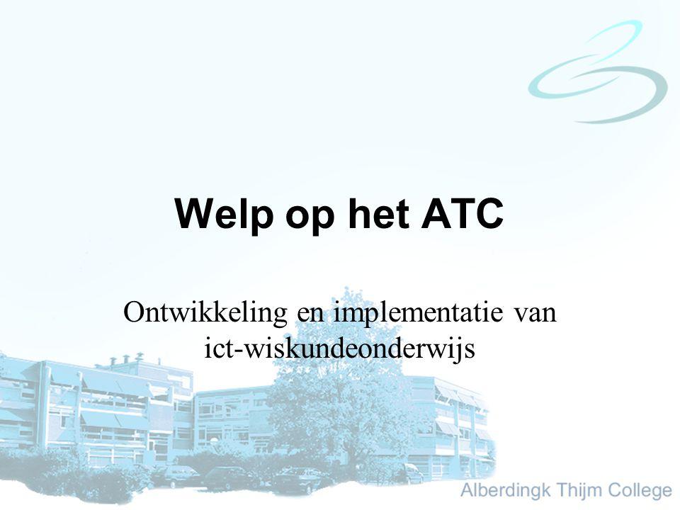 Welp op het ATC Ontwikkeling en implementatie van ict-wiskundeonderwijs