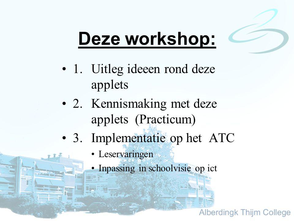 Deze workshop: 1.