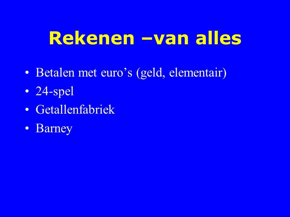 Rekenen –van alles Betalen met euro's (geld, elementair) 24-spel Getallenfabriek Barney