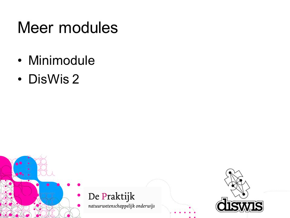Meer modules Minimodule DisWis 2