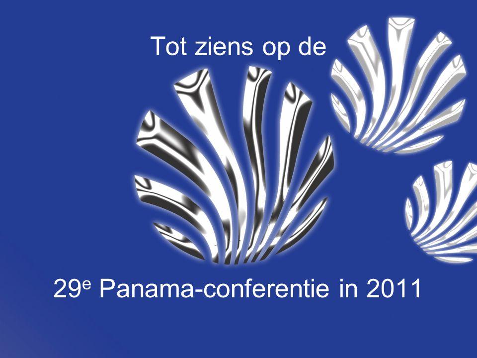 Tot ziens op de 29 e Panama-conferentie in 2011