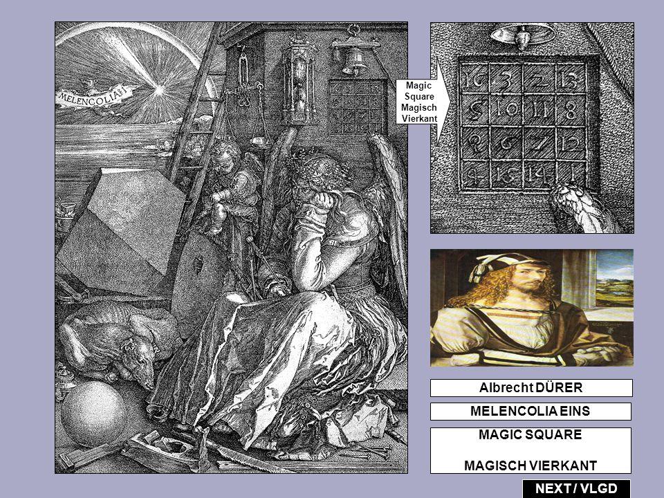 Magic Square Magisch Vierkant Albrecht DÜRER MELENCOLIA EINS MAGIC SQUARE MAGISCH VIERKANT NEXT / VLGD