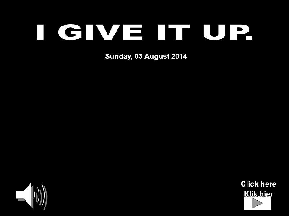 Sunday, 03 August 2014