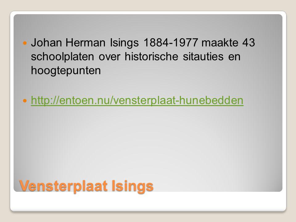 Vensterplaat Isings Johan Herman Isings 1884-1977 maakte 43 schoolplaten over historische sitauties en hoogtepunten http://entoen.nu/vensterplaat-hune