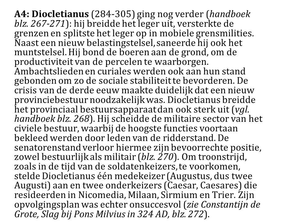 A4: Diocletianus (284-305) ging nog verder (handboek blz.