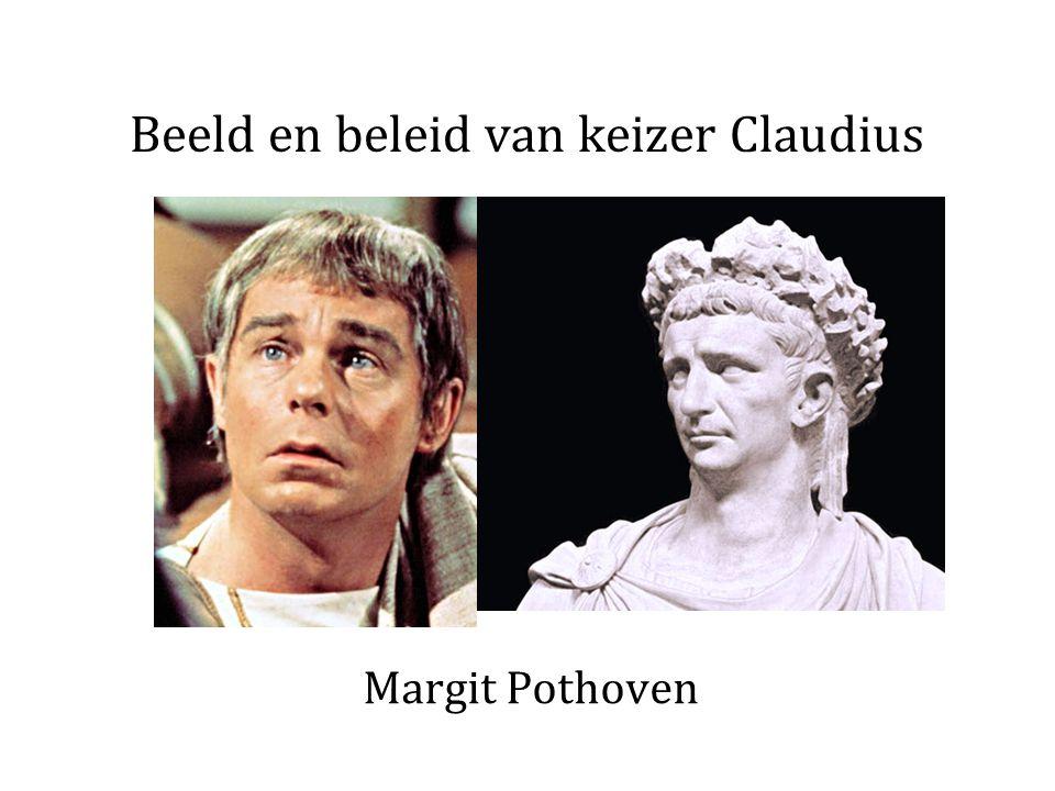 Beeld en beleid van keizer Claudius Margit Pothoven