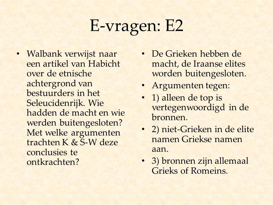 E-vragen: E2 Walbank verwijst naar een artikel van Habicht over de etnische achtergrond van bestuurders in het Seleucidenrijk. Wie hadden de macht en