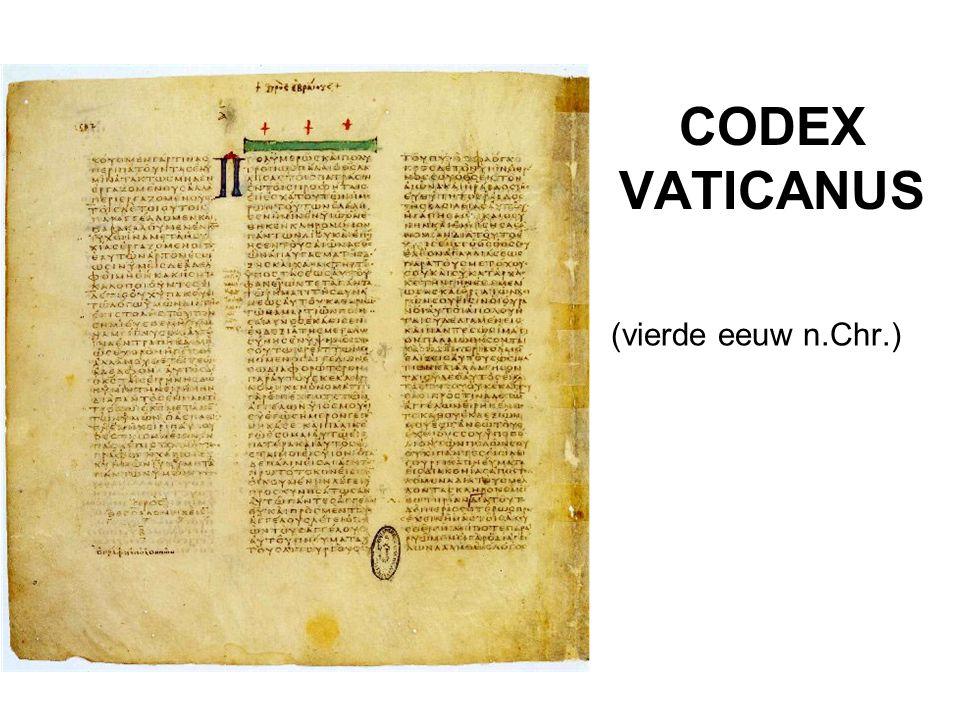 CODEX VATICANUS (vierde eeuw n.Chr.)