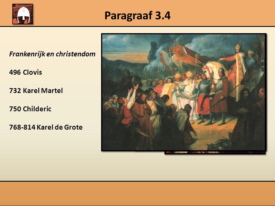 Paragraaf 3.4 Missionarissen Willibrord (658-739) Bonifatius († 754) Kerstening