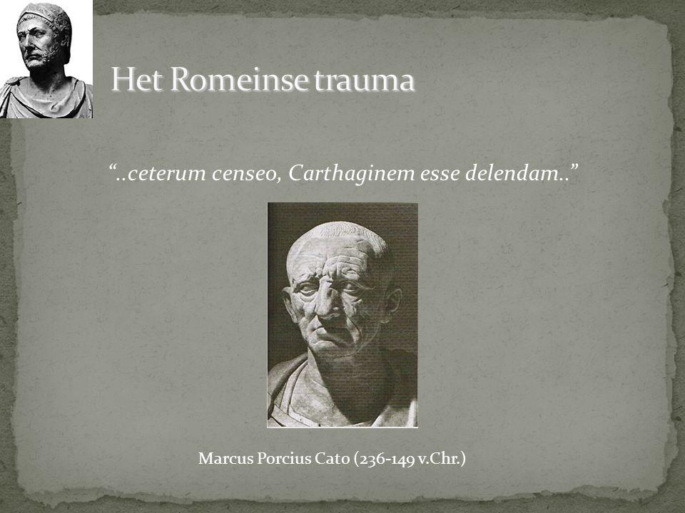 """""""..ceterum censeo, Carthaginem esse delendam.."""" Marcus Porcius Cato (236-149 v.Chr.)"""
