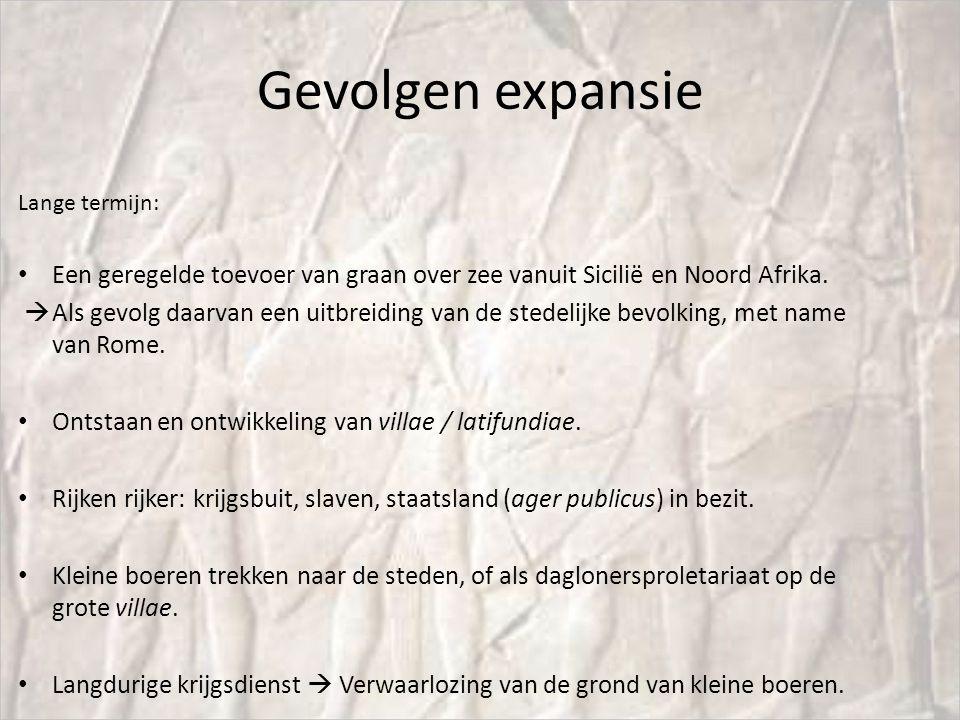 Gevolgen expansie Lange termijn: Een geregelde toevoer van graan over zee vanuit Sicilië en Noord Afrika.  Als gevolg daarvan een uitbreiding van de