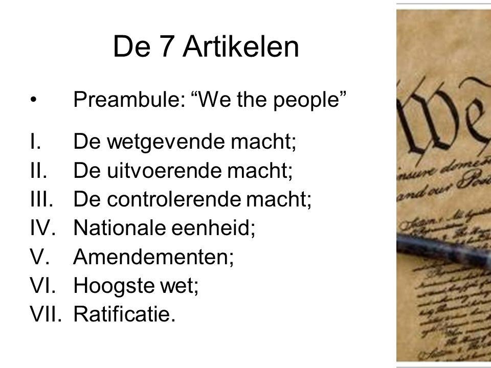 "Preambule: ""We the people"" I.De wetgevende macht; II.De uitvoerende macht; III.De controlerende macht; IV.Nationale eenheid; V.Amendementen; VI.Hoogst"