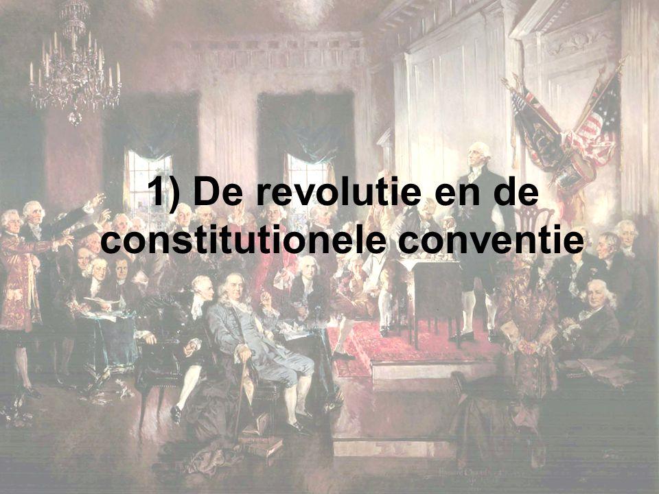 1) De revolutie en de constitutionele conventie
