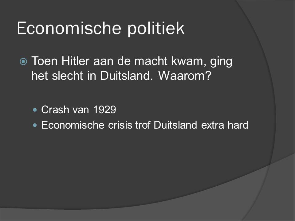  Toen Hitler aan de macht kwam, ging het slecht in Duitsland. Waarom? Crash van 1929 Economische crisis trof Duitsland extra hard