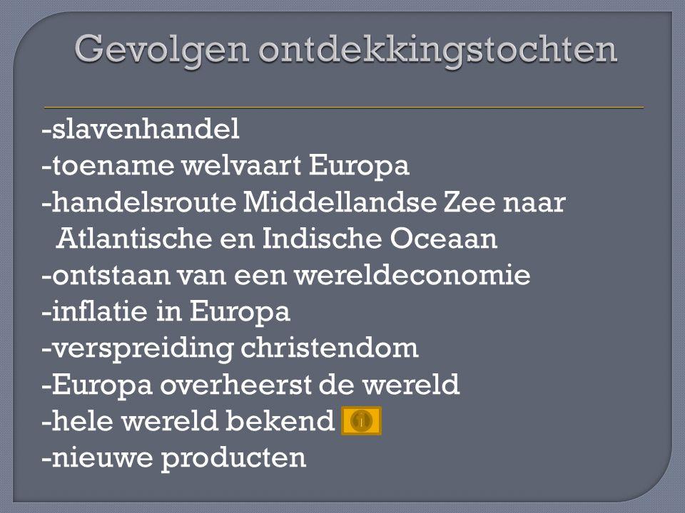 Van Amerika naar Europa -maïs -tabak -aardappelen -tomaten Van Europa naar Amerika -paarden -koeien en schapen -graan (tarwe) Van Afrika/Azië naar Amerika -suikerriet -koffie -cacao
