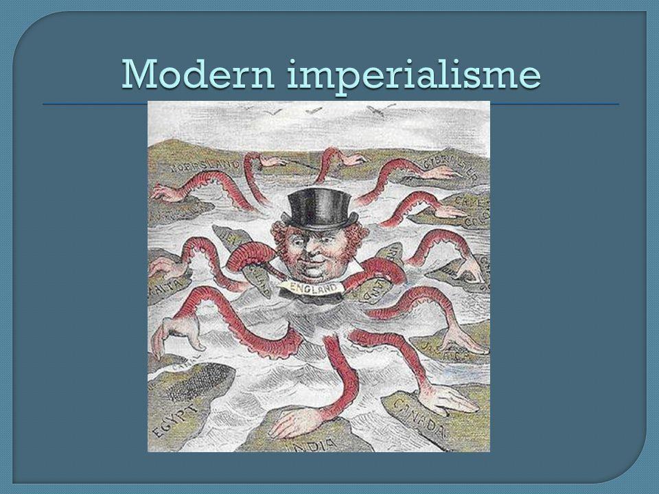 Imperialisme is streven naar een groot rijk (b.v.