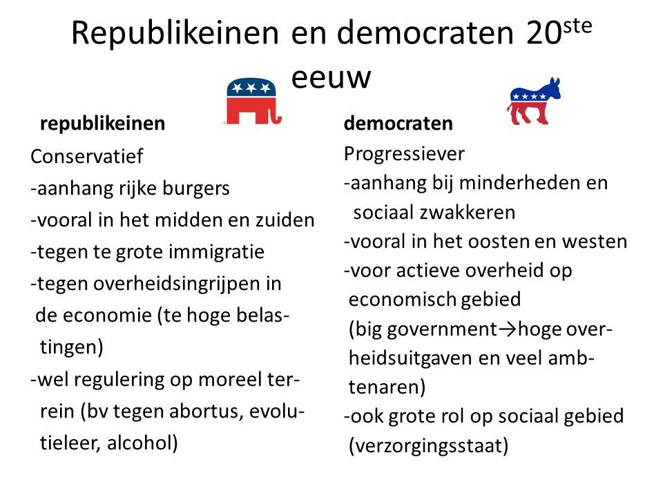 Republikeinen en democraten 20 ste eeuw republikeinen Conservatief -aanhang rijke burgers -vooral in het midden en zuiden -tegen te grote immigratie -