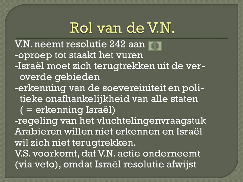 -Nasser heeft verloren → vervangen door Sadat -wraakgevoelens bij de Arabieren → voorbereiden op nieuwe oorlog -Joden gaan nederzettingen stichten op Palestijns gebied