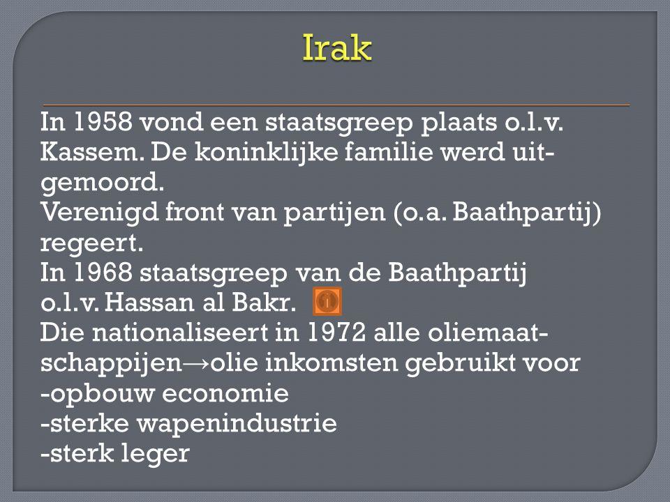 In 1958 vond een staatsgreep plaats o.l.v. Kassem. De koninklijke familie werd uit- gemoord. Verenigd front van partijen (o.a. Baathpartij) regeert. I