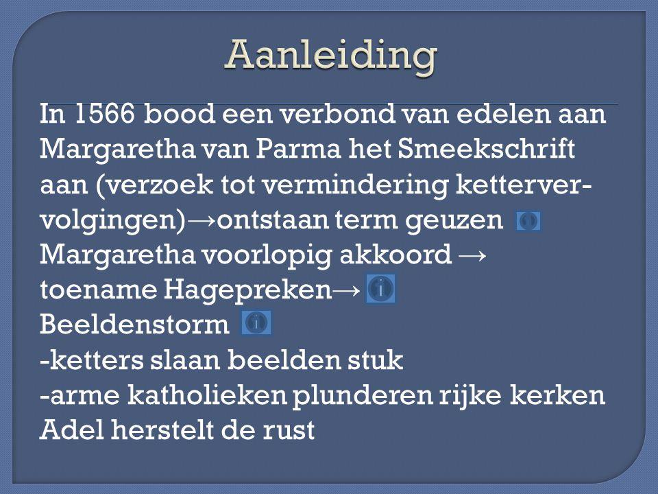 In 1567 stuurt Filips Alva -invoering vaste belastingen (10 de penning) -instellen Raad van beroerten (bloedraad) -Beeldenstormers straffen -ketterij uitroeien -tegenstanders centralisatie aanpakken In 1568 worden Egmont en Hoorne onthoofd Willem van Oranje vlucht naar Duitsland Hij valt de Nederlanden binnen (slag bij Heiligerlee) → begin 80-jarige oorlog Alva verslaat hem → rust