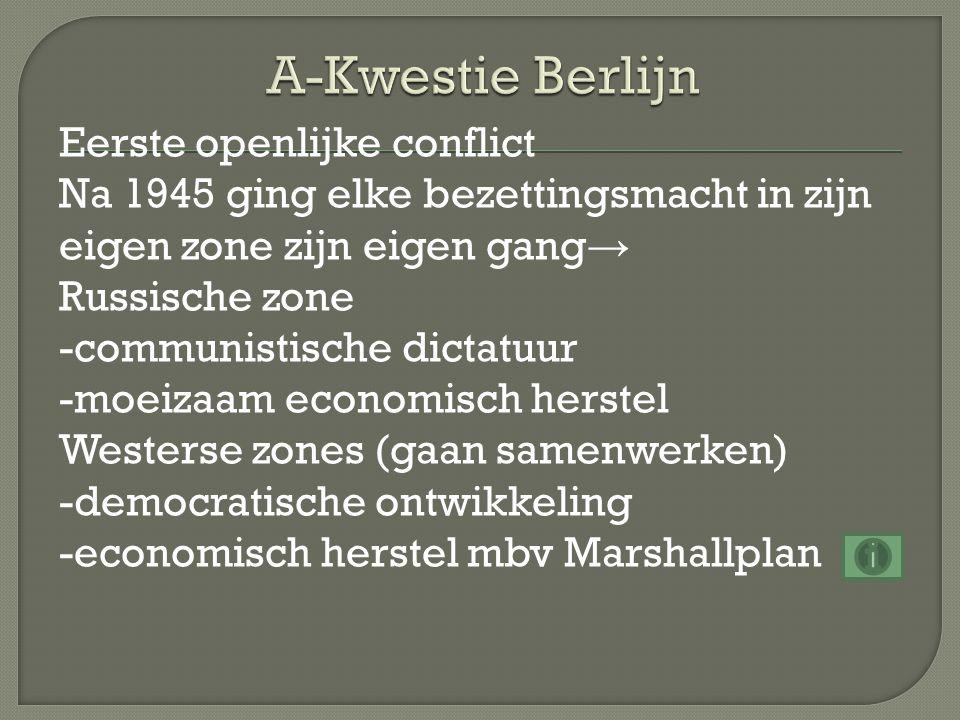 Aanleiding Invoering van de D-mark in het westen (1947) → Stalin woest (economische eenheid verbroken) → Stalin blokkeert Berlijn (1948) → westen organiseert een luchtbrug → blokkade uiteindelijk mislukt, maar wel oorlogsdreiging Daarna ontstaan 2 Duitslanden -BRD (West Duitsland) -DDR (Oost Duitsland)