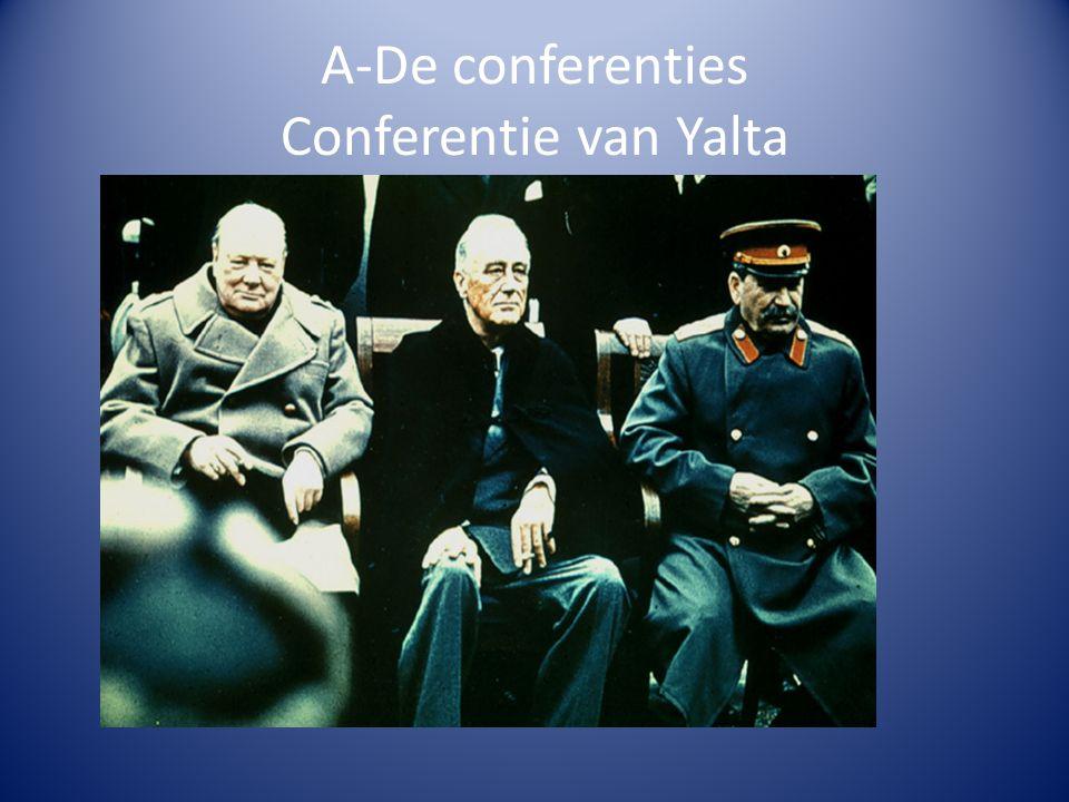 A-De conferenties Conferentie van Yalta