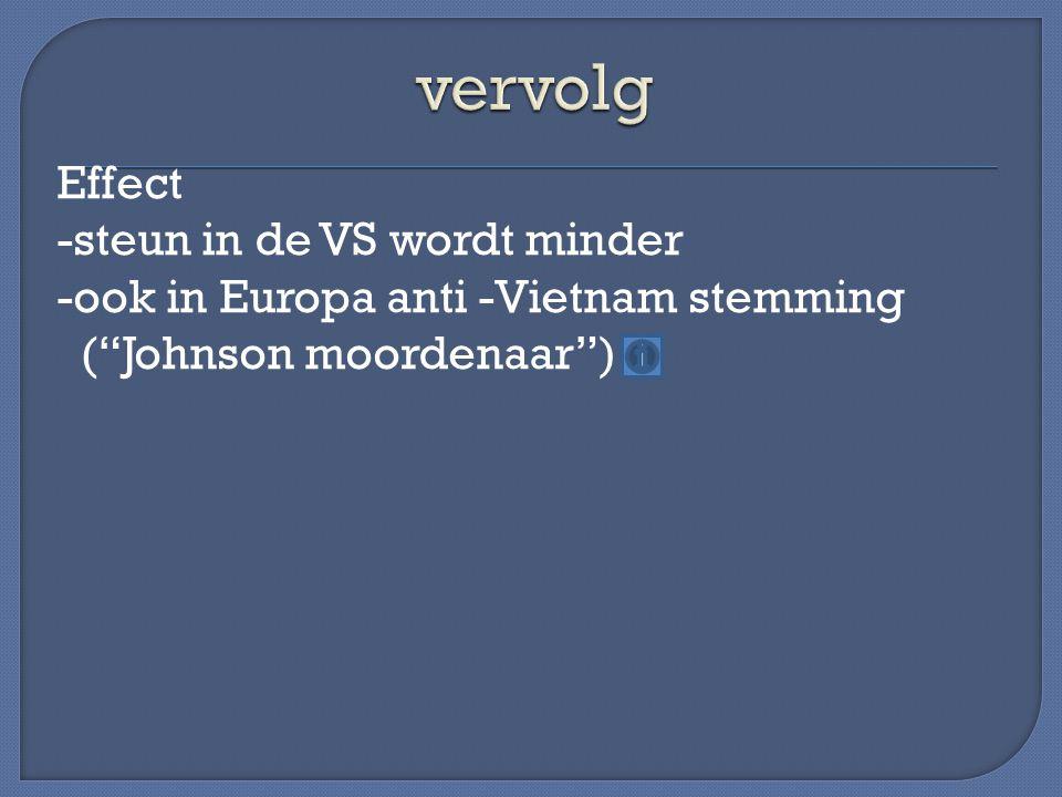 """Effect -steun in de VS wordt minder -ook in Europa anti -Vietnam stemming (""""Johnson moordenaar"""")"""
